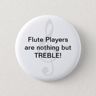 Badge Les joueurs de cannelure ne sont rien mais TRIPLE