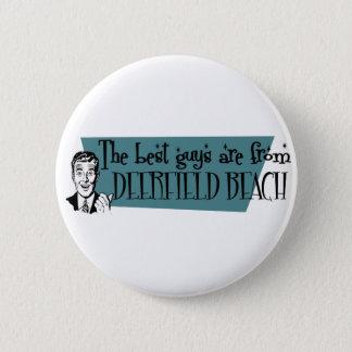 Badge Les meilleurs types sont de plage de Deerfield