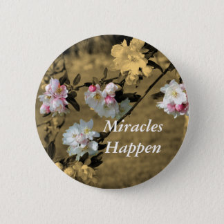 Badge Les miracles se produisent Pin de motivation de