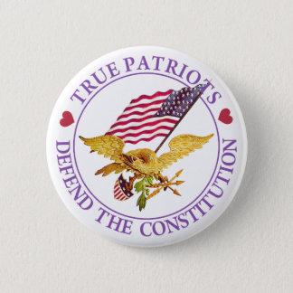BADGE LES PATRIOTES VRAIS DÉFENDENT LA CONSTITUTION