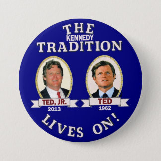 Badge Les vies de tradition de Kennedy dessus