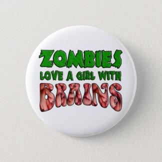 Badge Les zombis aiment une fille avec des cerveaux