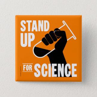 Badge Levez-vous pour le tube à essai de la Science