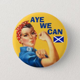 Badge L'indépendance écossaise Rosie oui que nous