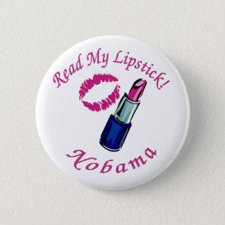 Badge Lisez mon bouton de Nobama de rouge à lèvres