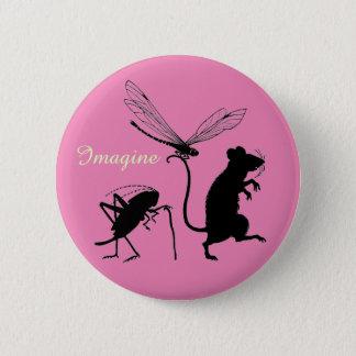 """Badge Lunatique """"imaginez"""" le bouton avec les amis"""