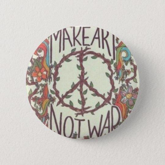Badge MAKE ART NOT WAR