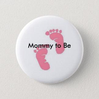Badge Maman à être