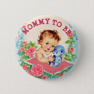 Badge Maman à être bébé de cru de bouton de baby shower