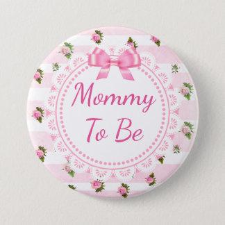 Badge Maman à être roses de rose de bouton de baby