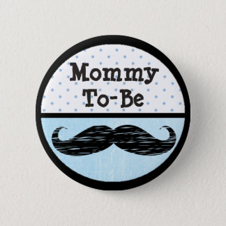 Badge Maman bleue de point et de moustache à être bouton