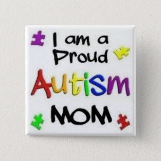 Badge Maman fière d'autisme