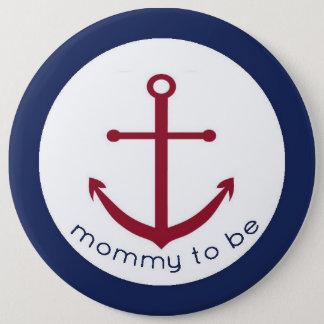 Badge Maman nautique d'ancre à être bouton