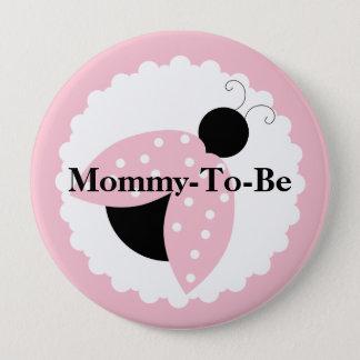 Badge Maman rose de coccinelle à être bouton de baby