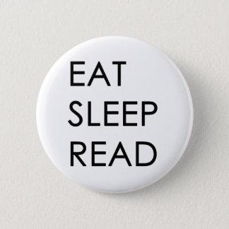 Badge Mangez, dormez, bouton lu