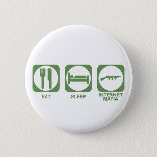 Badge Mangez la Mafia de sommeil