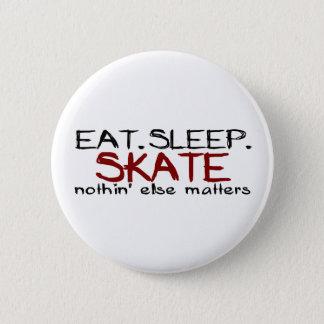 Badge Mangez le patin de sommeil