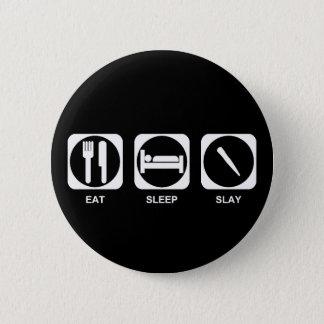 Badge Mangez le sommeil massacrent la couleur