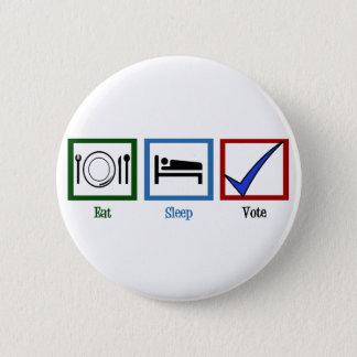 Badge Mangez le vote de sommeil