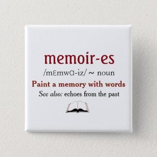 Badge Mémoires, souvenirs - échos du passé