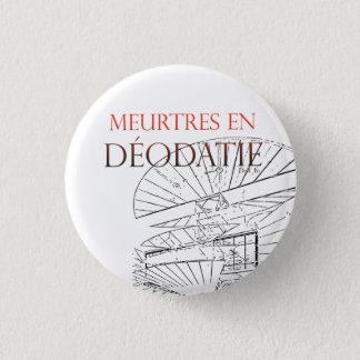Badge Meurtres en Déodatie