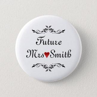 Badge Mme florale customisée d'avenir de frontière de