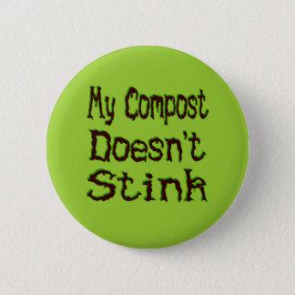 Badge Mon compost n'empeste pas le jardinier drôle