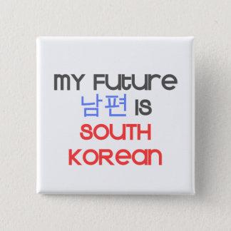 Badge Mon futur Nampyeon est sud-coréen