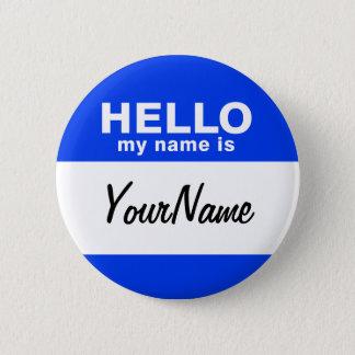 Badge Mon nom est Nametag fait sur commande bleu