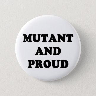 Badge Mutant et fier