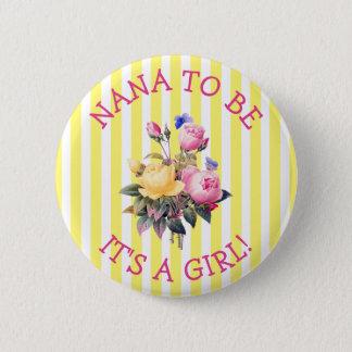 Badge NANA à être bouton floral rose de baby shower