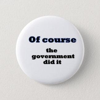Badge Naturellement le gouvernement l'a fait