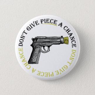 Badge Ne donnez pas à morceau une occasion