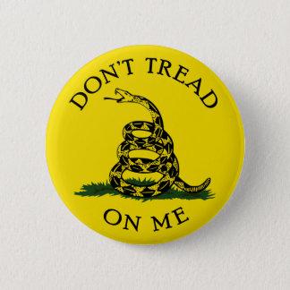 Badge Ne marchez pas sur moi