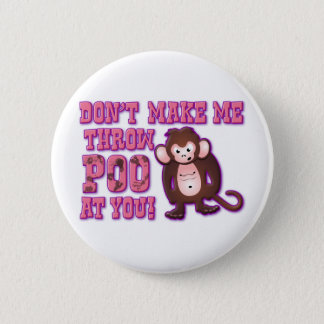 Badge Ne me faites pas le jet Poo à vous