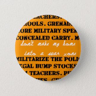 Badge Ne transformez pas ma maison en zone de guerre