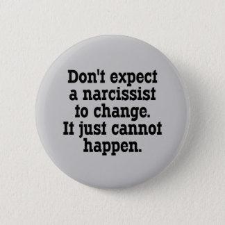 Badge Ne vous attendez pas à ce qu'un Narcissist change…