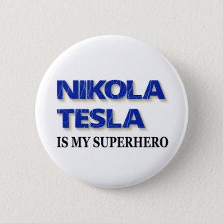 Badge Nikola Tesla est mon super héros