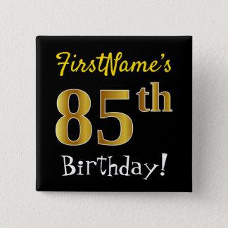 Badge Noircissez, anniversaire d'or de Faux le 85th,