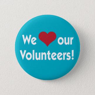 Badge Nous aimons notre bouton de coeur de volontaires