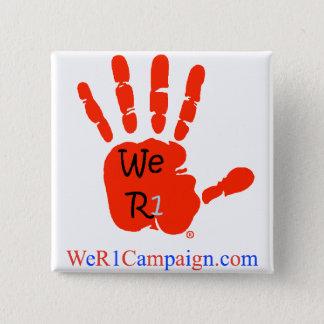 Badge Nous bouton rouge de la main R1