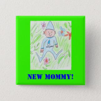 Badge nouveau gnome, nouvelle maman !