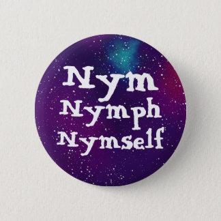 Badge Nym/nymphe/pronom personnalisable galaxie de