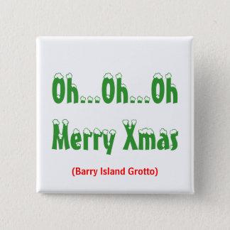 Badge Oh… oh… Noël d'OhMerry, (grotte d'île de Barry)