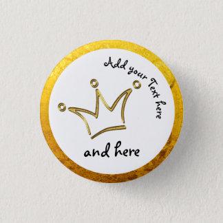Badge Or drôle de couronne + votre backgr. et texte