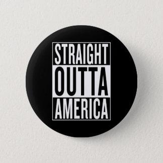 Badge outta droit Amérique