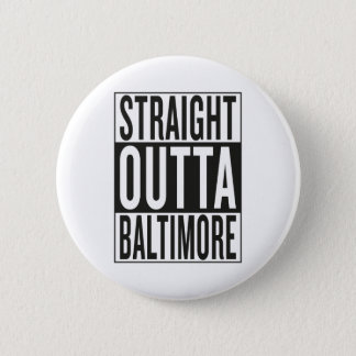 Badge outta droit Baltimore
