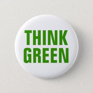 Badge Pensez la citation heureuse de conscience verte