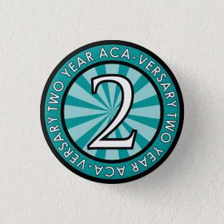 Badge Pin ACA-Versary collectable de deux ans
