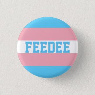 Badge Pin de Feedee de transsexuel